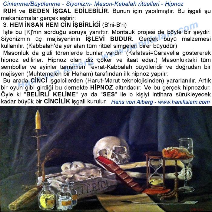 Hipnoz – Siyonizmin insanları kontrol etme mekanizması – Sabataycılık Masonluk ve büyülenme ritüelleri – Cinlenme